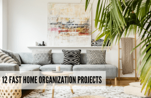 Home organization projects ideas