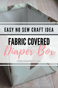 DIY Fabric basket- diaper box