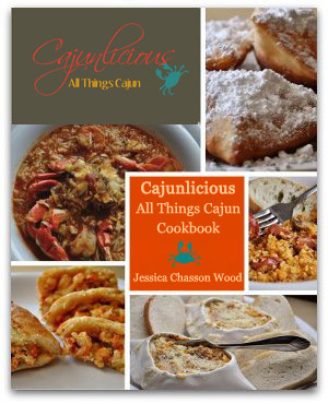 Cajunlicious, All Things Cajun, by Jessica Wood