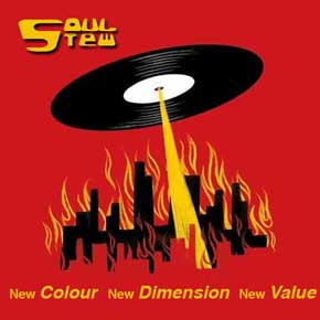 New Colour, New Dimension, New Value - Soul Stew Juli 2018