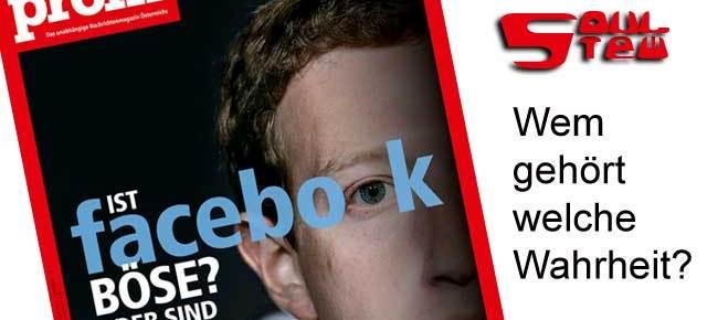 Das böse Facebook: Wem gehört welche Wahrheit?