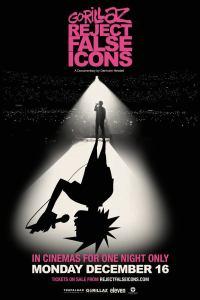 Filmplakat Gorillaz Reject False Icons
