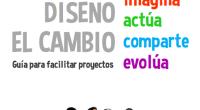 Yo Diseño el Cambio es el nombre con el quese conoce en España la iniciativa internacional Design for Change. En esta guía te contamos en qué consiste la iniciativa y, […]