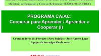 Interesante presentación realizada porPere Pujolàs y José Ramón Lago sobre aprendizaje cooperativo.  El Programa Cooperar para Aprender/ Aprender a Cooperar, desarrollado por el Grup de Recerca en atención a […]