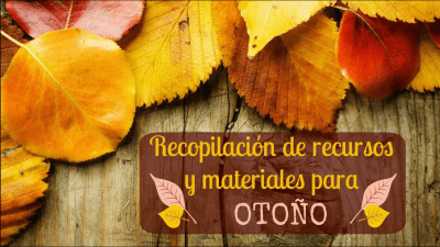 RECOPILATORIO OTOÑO BLOG LLUVIA DE IDEAS