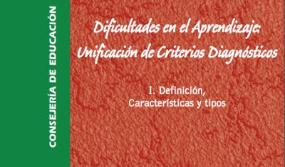 Dificultades en el Aprendizaje: Unificación de Criterios Diagnósticos VOL 1