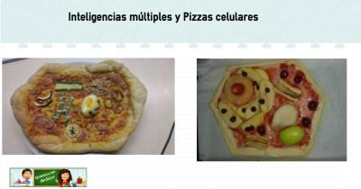 Inteligencias múltiples y Pizzas celulares aprendemos de forma diferente