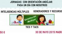 Si quieres conocernos y pasar una Jornada con los miembros de Orientación Andújar, te esperamos en Madrid el 30 de Mayo del 2015 donde hablaremos de Inteligencias Múltiples, innovación educativa, […]