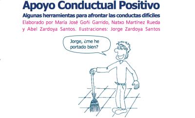 Apoyo Conductual Positivo. Algunas herramientas para afrontar las conductas difíciles