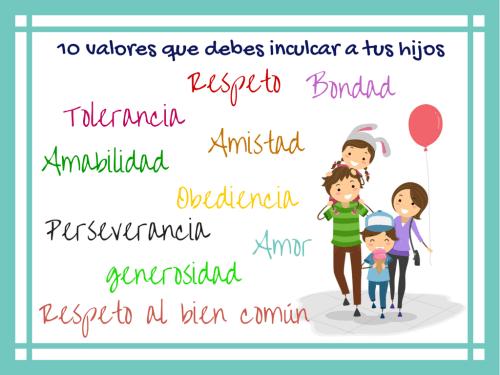 Los 10 valores que debemos inculcar a nuestros hijos e hijas
