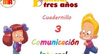 """Tercercuadernillo de la serie """"Comunicación integral 3 años"""" creado por Jenniffer Germosen en su increible blog Material de aprendizajehttp://www.materialdeaprendizaje.com/ . Las fichas están publicadas en formato de cuadernillo, para facilitar […]"""