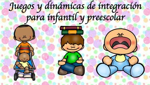 Juegos Y Dinámicas De Integración Para Infantil Y Preescolar Orientacion Andujar