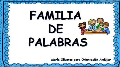 TRABAJAMOS LAS FAMILIAS DE PALABRAS Con Estas Divertidas