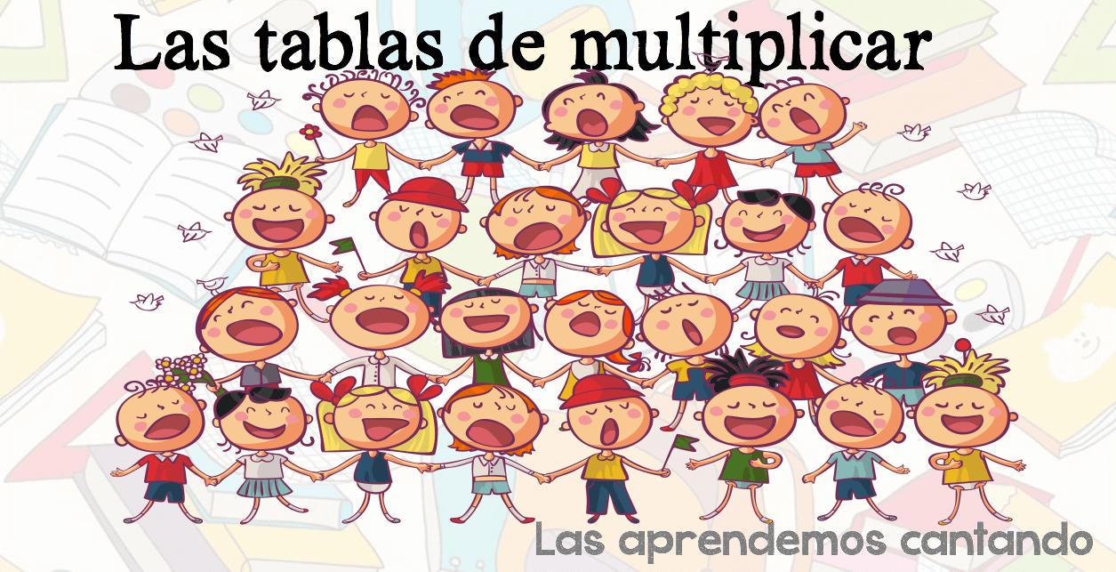 Aprende Las Tablas De Multiplicar Cantando Estas Divertidas Canciones Orientacion Andujar