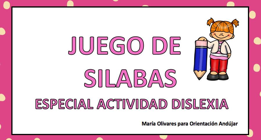 Juego De Silabas Especial Actividad Dislexia Orientacion Andujar