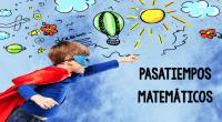Pasatiempos Matemáticos para Educación Primaria Captar el interés de los estudiantes y motivar su propia vivencia de las matemáticas deben ser unos de los principales objetivos de la Educación Matemática. […]
