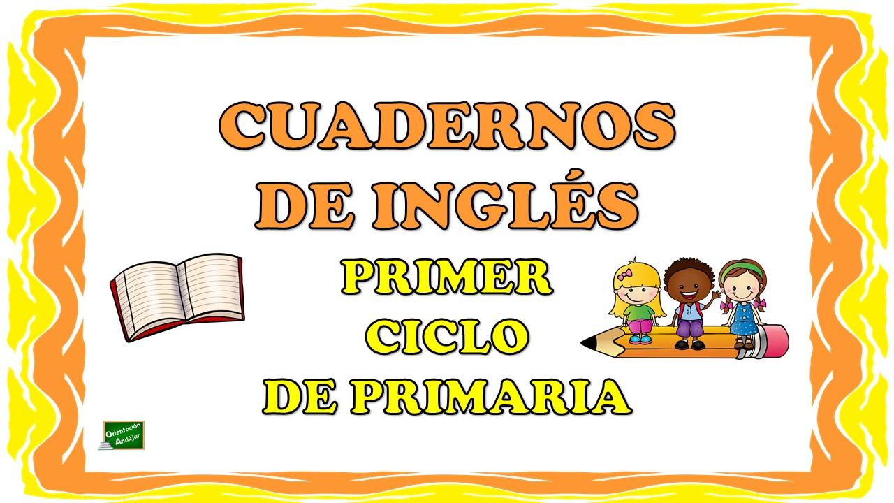 Cuadernos De Ejercicios De Repaso De Inglés Para Primer Ciclo De Primaria Orientacion Andujar