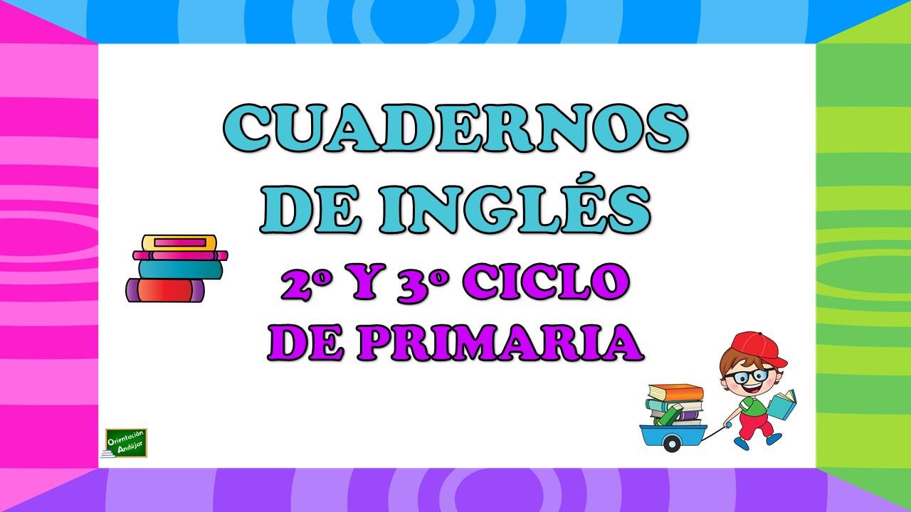Cuadernos De Ejercicios De Repaso De Inglés Para Segundo Y Tercer Ciclo De Primaria Orientacion Andujar