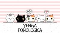 Yenga fonológica (Tarea de sustitución silábica, conciencia léxica, conciencia silábica, omisión fonémica, omisión silábica y sustitución fonémica).