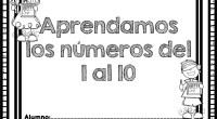 DESCARGA EL CUADERNILLO EN PDF cuadernillo trabajamos los numeros 1 al 10