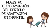 El periodo de adaptación es el tiempo que transcurre desde que el niño-a llega por primera vez a la escuela hasta que ya se desenvuelve con normalidaddentro de ella.