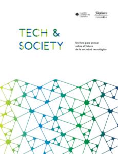 Tech & Society Un foro para pensar sobre el futuro de la sociedad tecnológica