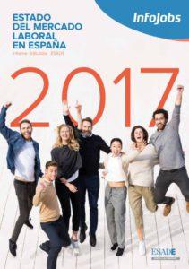 Informe Estado del mercado laboral en España 2017 InfoJobs Esade