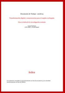 Transformación digital y consecuencias para el empleo en España FEDEA 2018