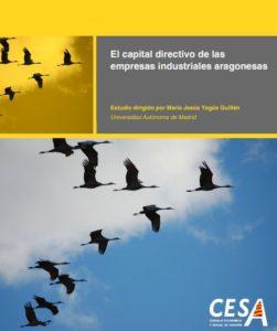 Estudio EL capital directivo de las empresas industriales aragonesas CESA 2018