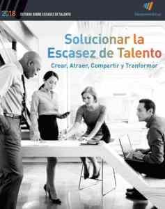 Estudio sobre escasez de Talento ManpowerGroup 2018