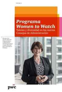 Informe Women to Watch Talento y diversidad en los nuevos Consejos de Administracion PwC 2018
