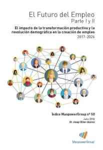 El Futuro del Empleo en España Grupo Manpower 2018