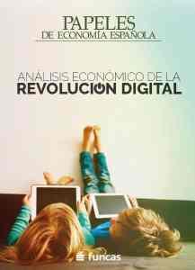 Informe Análisis Económico de la Revolución Digital FUNCAS 2018