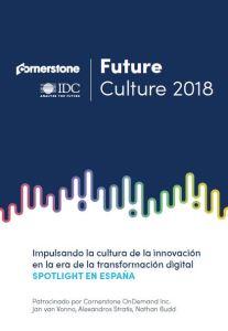 Estudio Future Culture 2018 Impulsando la cultura de la innovación en la era de la transformación digital IDC.