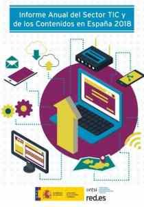 Estudio anual sobre el Sector de las TIC y de los Contenidos en España ONTSI 2018