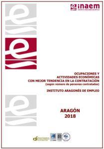Informe de las Ocupaciones y Actividades Económicas con mejor tendencia en la contratación 2018 INAEM 2019