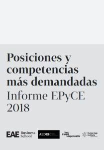 Informe EPyCE2018Posiciones ycompetenciasmás demandadas.Human Age Institute, AEDRH y EAE Business School 2019