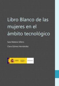Libro Blanco de las Mujeres en el ámbito Tecnologico Ministerio Economia 2019