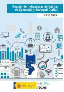 Dossier de Indicadores del Índice de Economía y Sociedad Digital. Comisión Europea 2019