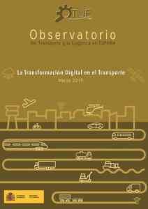 Informe La transformación digital en el transporte. Observatorio del Transporte y la Logística en España OTLE 2019