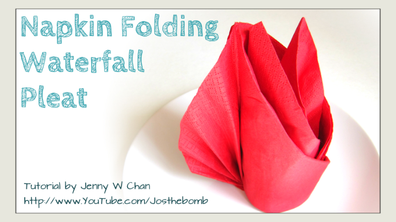 Waterfall Pleat - Napkin Folding