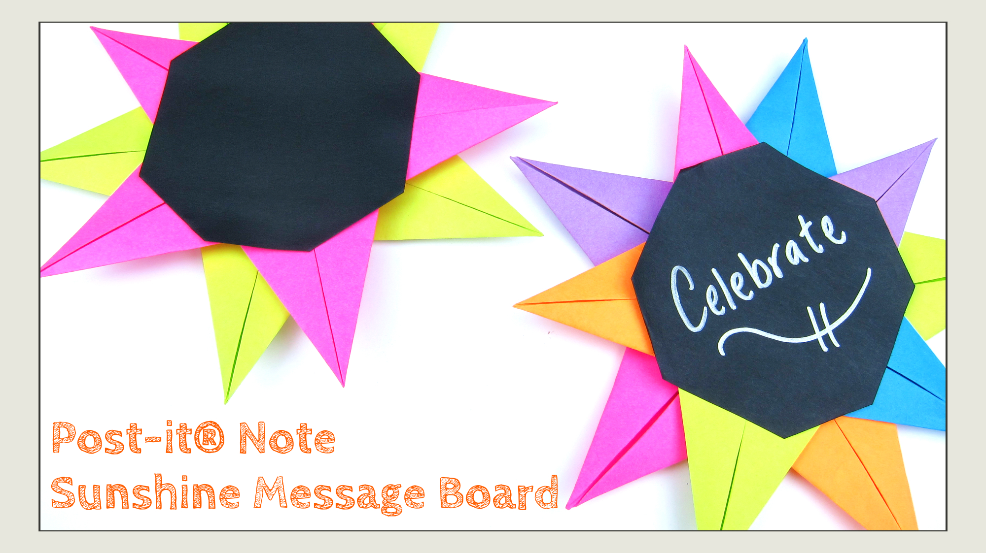 Post It Note Crafts Sunshine Message Board Origamitree