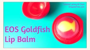 EOS DIY Goldfish Lip Balm