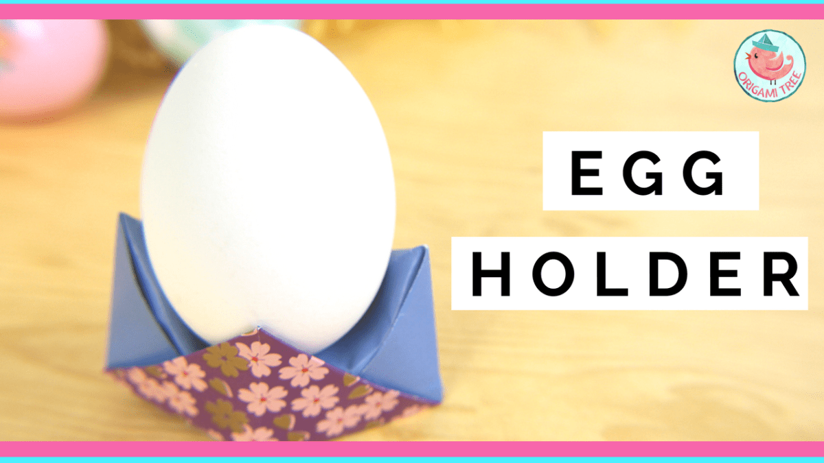 Origami Egg Holder Tutorial