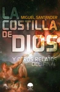 La Costilla de Dios y Otros Relatos del Final