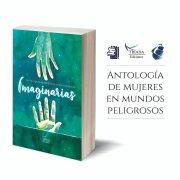 """""""Imaginarias"""" reúne en un solo volumen a gran parte de la nueva armada femenina chilena."""