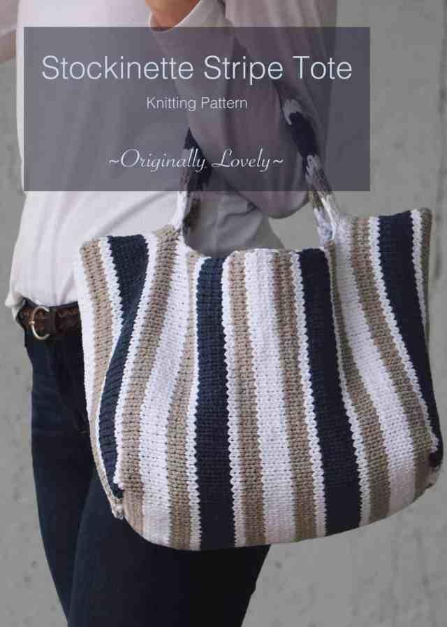 Stockinette Stripe Tote Knitting Pattern Originally Lovely