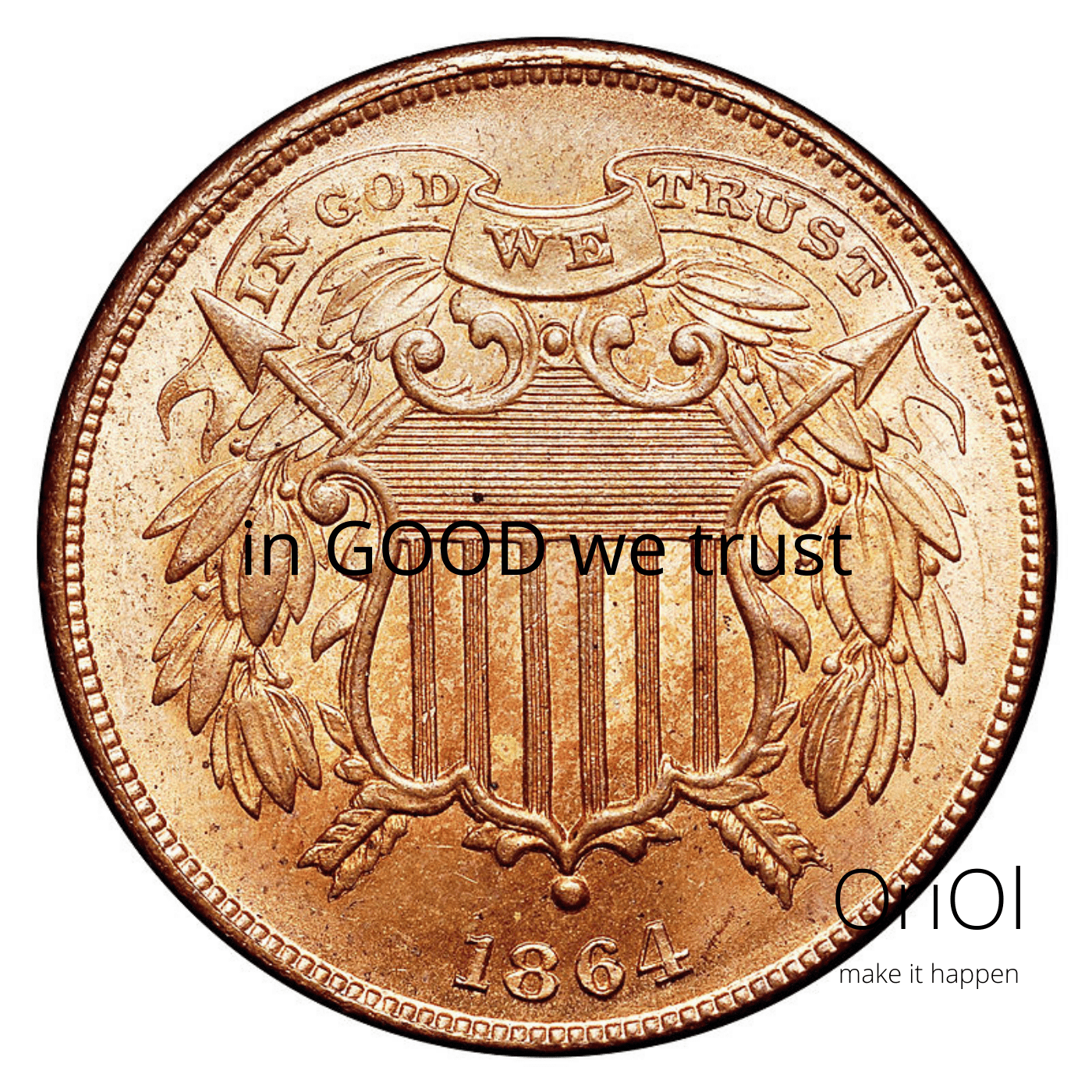 In GOOD we trust