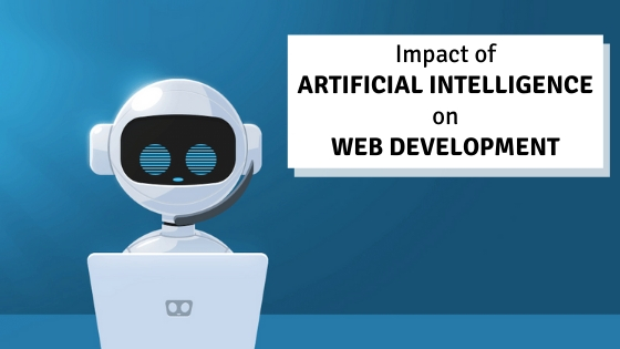 ARTIFICIAL INTELLIGENCE FOR WEB DEVELOPMENT: ALL YOU NEED TO KNOW