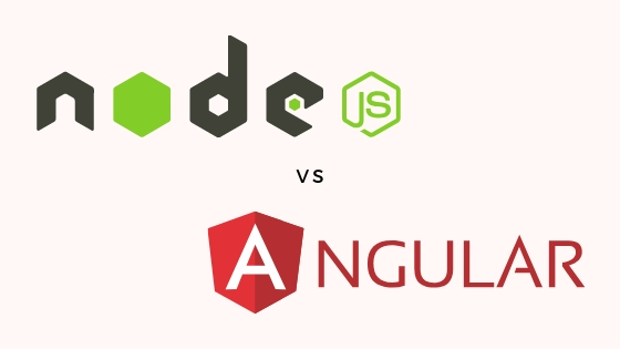 NodeJS vs AngularJS: HOW ARE THEY DIFFERENT FROM EACH OTHER?